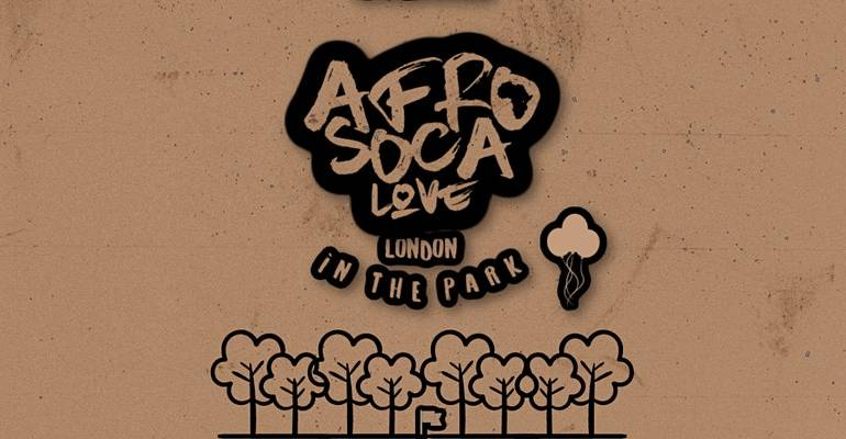 Afro Soca Love : In The Park London ( Feat. Maga Stories )